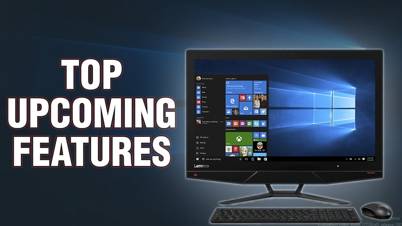 Top Upcoming Features In Windows 10 Redstone 5 (Version 1809)