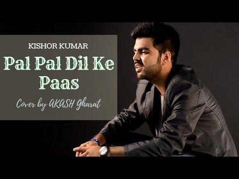 Pal Pal Dil Ke Paas Unplugged Cover | Blackmail | Kishor Kumar | Cover By Akash Gharat