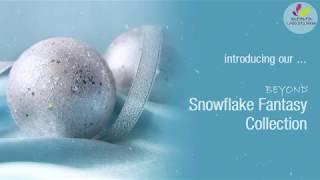 Snowflake Fantasy Collection 2018