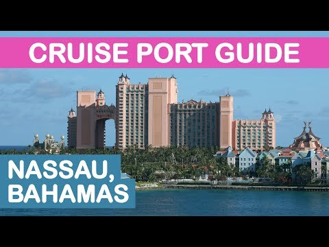 Nassau (Bahamas) Cruise Port Guide: Tips and Overview