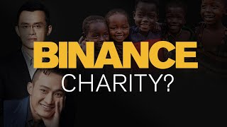 Binance & Justin Sun. Million Dollar Donation Lies! Charity Funds Tracked (Pt. 2)