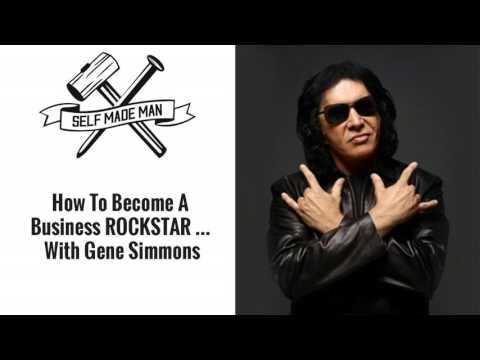How To Become A Business ROCKSTAR...with Gene Simmons
