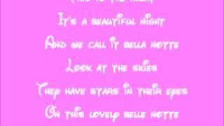 Lady and the Tramp-Bella Notte Lyrics