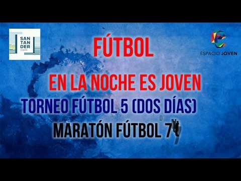 Torneo y Maratón de Fútbol en La Noche es Joven