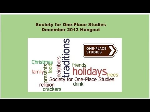 Traditions & Holidays in your Place (Society for OPS) December 27 2013 HOA