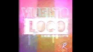 El Menol King & El Ciclon - Vuelto Loco (Prod. Lorenz JV)