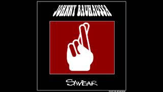 JOHNNY BAUHAUSSA - Swear (Full album)(2018)