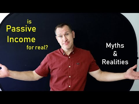 Passive Income: Myths & Realities