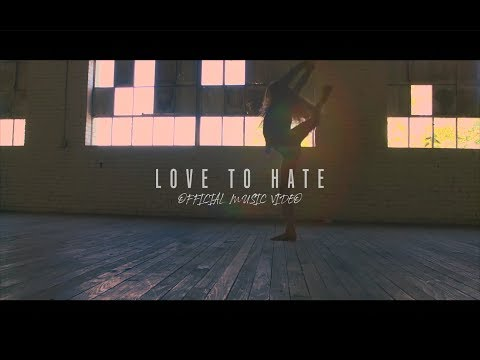 """""""Love To Hate"""" OFFICIAL music video   Eliza Grace"""