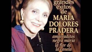 MARÍA DOLORES PRADERA LOS AMARRADITOS