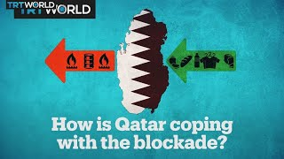 How is Qatar coping with the blockade?