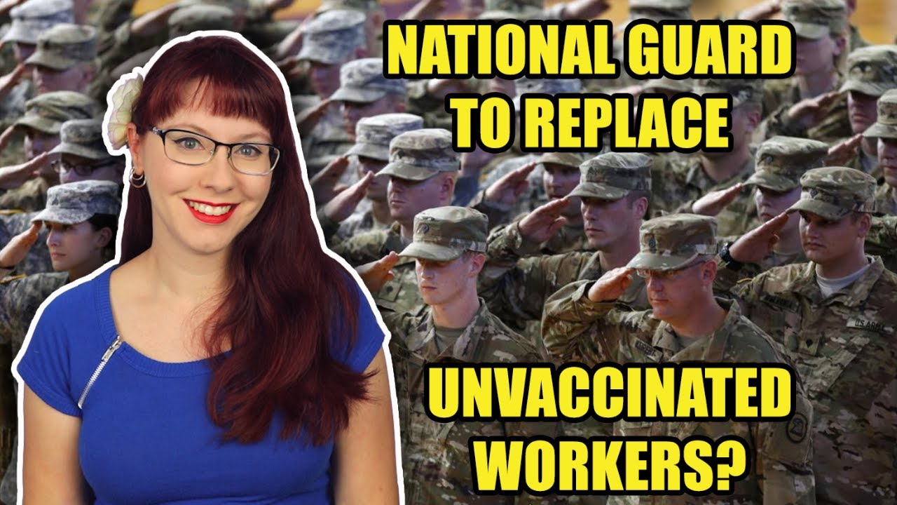 National Guard to Replace Unvaccinated Workers?