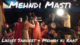 Mehndi Masti: Ladies Sangeet & Mehndi ki Raat