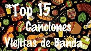 Baixar Top 15 Canciones Viejitas de Banda