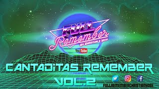 CANTADITAS REMEMBER 90 - 2000