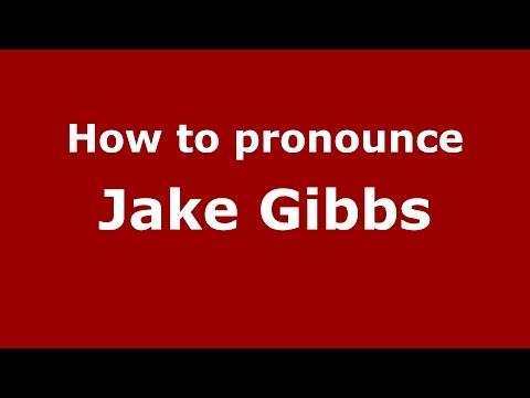 How to pronounce Jake Gibbs (American English/US)  - PronounceNames.com