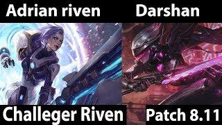 [ Adrian Riven ] Riven vs Fiora [ Darshan ] Top - patch 8.11 - Adrian Riven Comback Stream