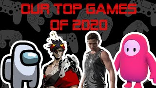 Streamcast's Top Games of 2020