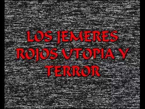 LOS JEMERES ROJOS Utopia y terror