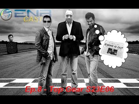 EnB Cast #8 - Top Gear S23E6 e Extra Gear