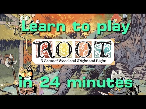 Learn to Play Root in 24 Minutes (with updated rules)
