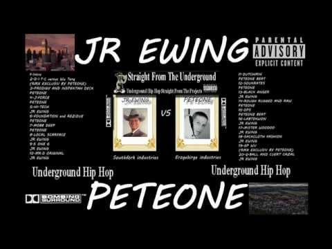 PETEONE AND JR.EWING PRESENT UNDERGROUND HIP HOP MIXTAPE