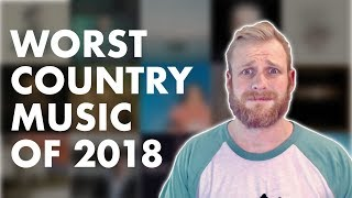 Download The Worst Country Music of 2018 Mp3 and Videos