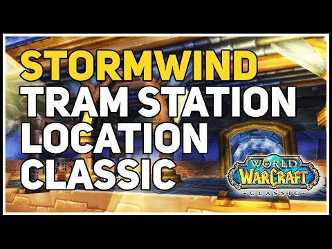 Where Is Tram Station In Stormwind City WoW Classic