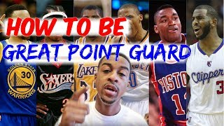 How To Be A Good Point Guard - Play point guard
