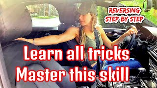 How To Drive in Reverse | Practice For Beginners 2019