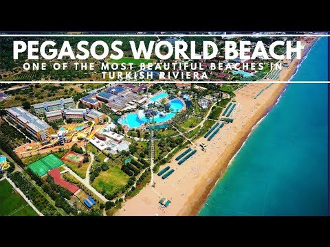 Pegasos World Beach - One of the most Beautiful Beaches in Turkish Riviera