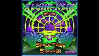 Official - Space Tribe & Stryker - Klunk Klik