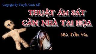 Căn Nhà Tai Họa - Truyện Ma Mới 2018