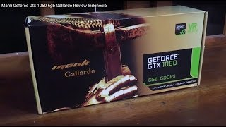 Manli Geforce Gtx 1060 6gb Gallardo Review Indonesia
