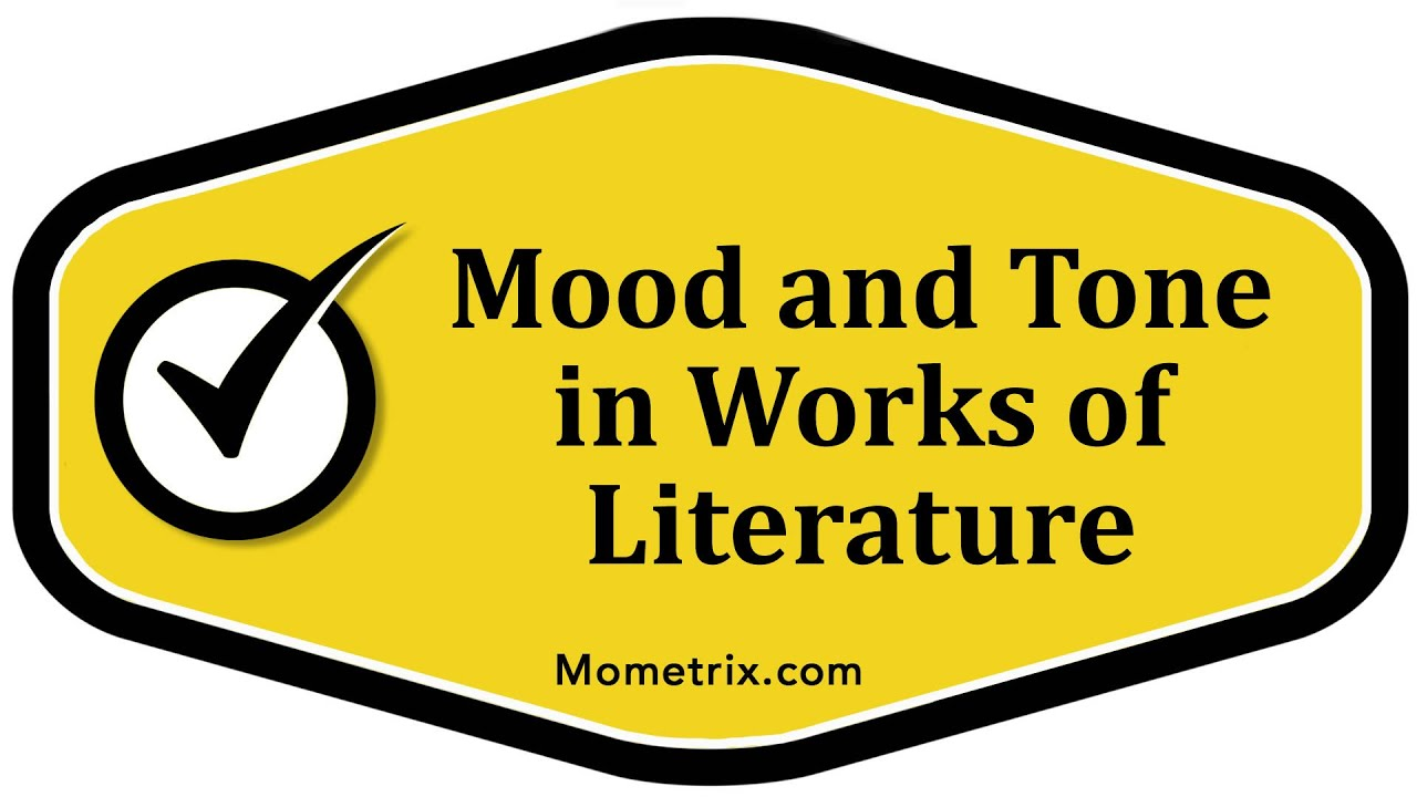 Mood And Tone In Literature Youtube