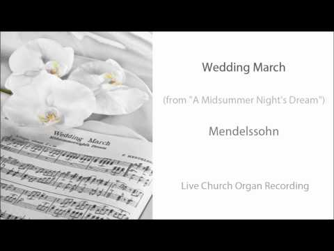 Wedding March (Organ) - Wedding Recessional Music