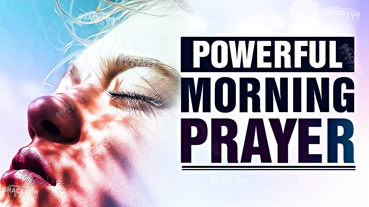 Start Everyday With This Prayer (Morning Inspiration For Your Day) ᴴᴰ