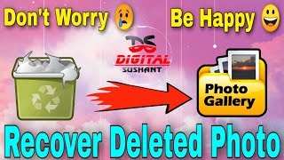 How to Recover Deleted Photo from Android phones   Deleted Photo Recovery   Best Photo Recovery App