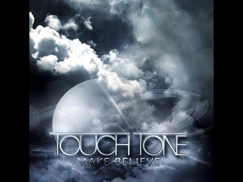 """Touch Tone - """"Make Believe"""""""