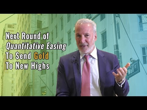 Peter Schiff Next Round of Quantitative Easing To Send Gold To New Highs