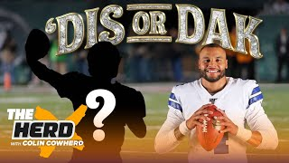 Colin plays 'Dis or Dak' and chooses which QBs he would take over Dak Prescott | NFL | THE HERD