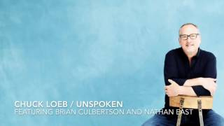 chuck loeb unspoken the title track from my latest cd featuring brian culbertson
