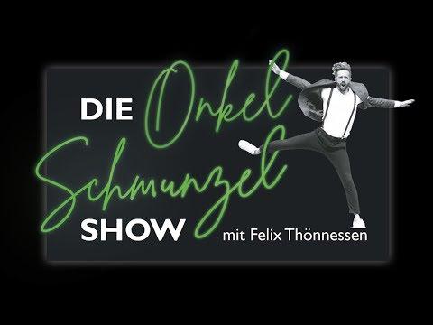 Die Onkel Schmunzel Show - mit Felix Thönnessen