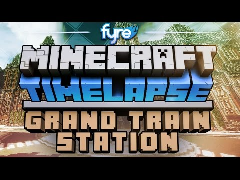 Minecraft Timelapse - Grand Train Station