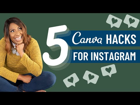 Canva Hacks For Instagram 2021