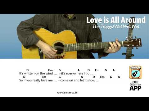 Love Is All Around - The Troggs, Cover•Lyrics•Chords•Tutorial•Gitarre lernen