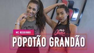 Baixar Popotão Grandão - MC Neguinho - Coreografia: Mete Dança