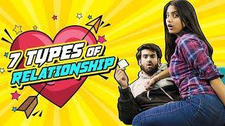 7 Types Of Relationships ¦ Ft  Twarita Nagar  & Abhishek Kapoor   Pataakha   The Indian Web Series