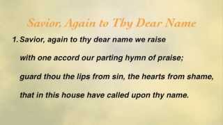 Savior, Again to Thy Dear Name (United Methodist Hymnal #663)