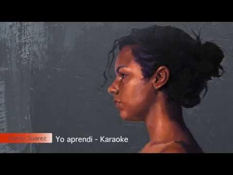 Yo Aprendi -  Karaoke - Danay Suarez